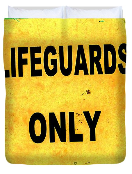Lifeguards Only Duvet Cover by Ed Weidman