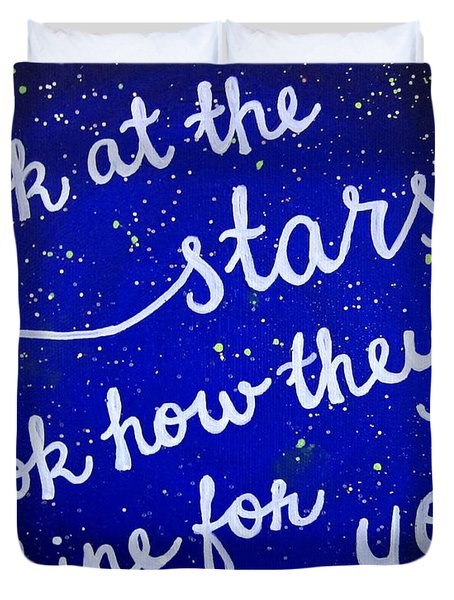 Look At The Stars Quote Painting Duvet Cover by Michelle Eshleman