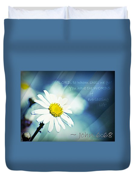 Lord To Whom Shall We Go Duvet Cover