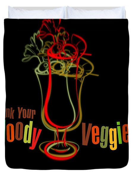 Lounge Series - Drink Your Bloody Veggies Duvet Cover by Mary Machare