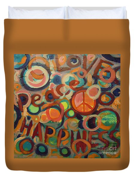 Love Peace Happiness Duvet Cover