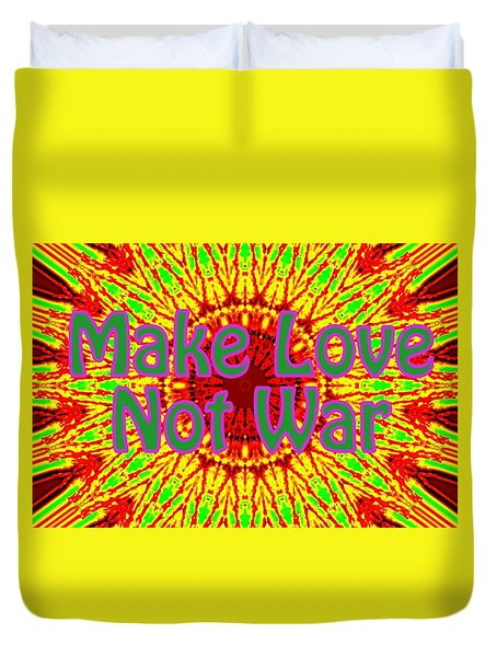 Make Love Not War 1 Duvet Cover