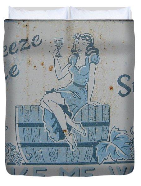 Make Me Wine Duvet Cover