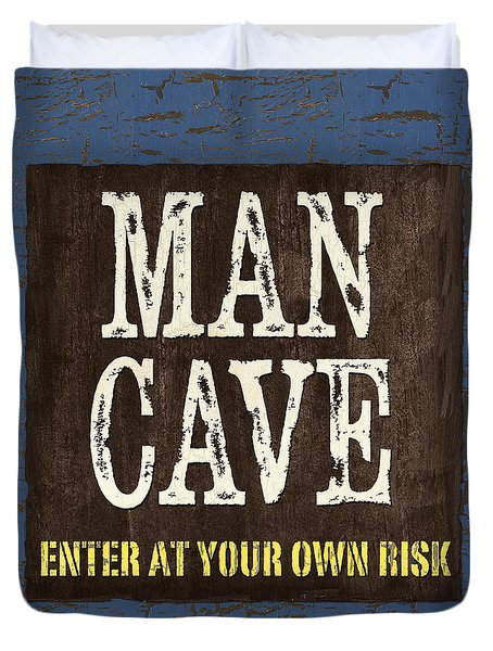 Man Cave Enter At Your Own Risk Duvet Cover