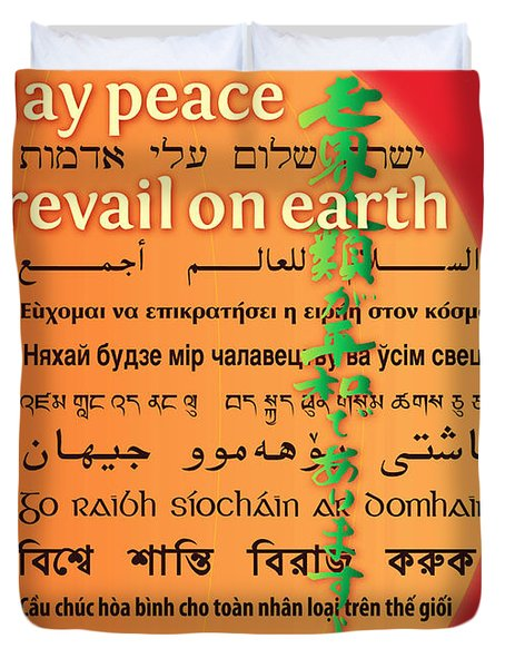 May Peace Prevail On Earth Duvet Cover by Chuck Mountain