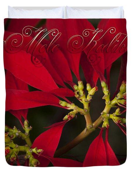 Mele Kalikimaka - Poinsettia  - Euphorbia Pulcherrima Duvet Cover by Sharon Mau