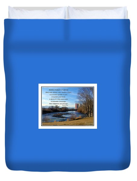 Duvet Cover featuring the photograph Mother Natures Canvas by Bobbee Rickard