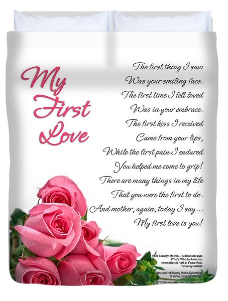 My First Love Poetry Art Print Duvet Cover by Stanley Mathis