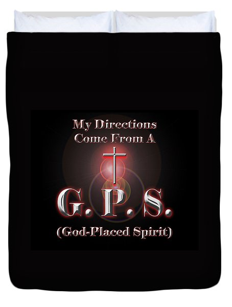 Duvet Cover featuring the digital art My Gps by Carolyn Marshall