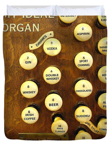 My Ideal Organ Duvet Cover