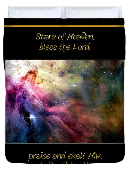 Nasa Ll Ori And The Orion Nebula Stars Of Heaven Bless The Lord Duvet Cover