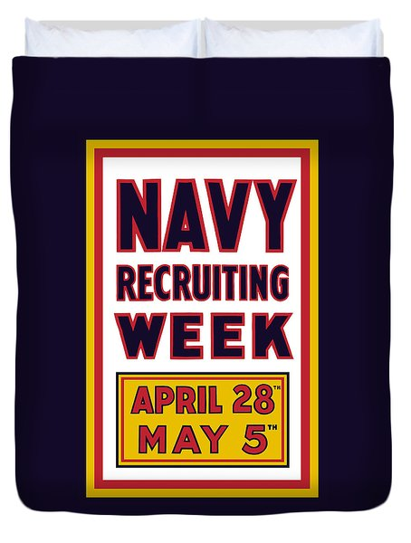 Navy Recruiting Week  Duvet Cover by War Is Hell Store