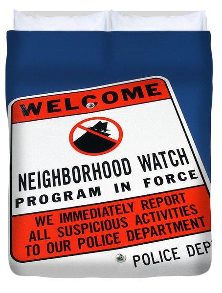 Neighborhood Watch Duvet Cover