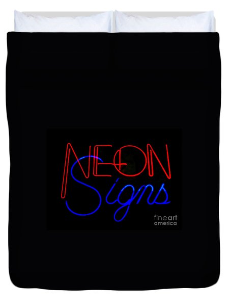 Neon Signs In Black Duvet Cover by Kelly Awad