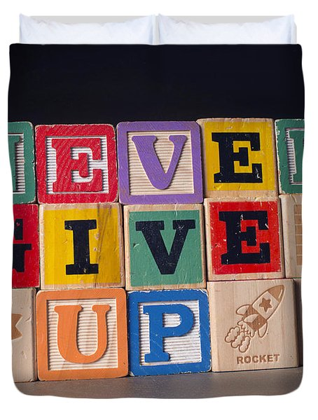 Never Give Up Duvet Cover