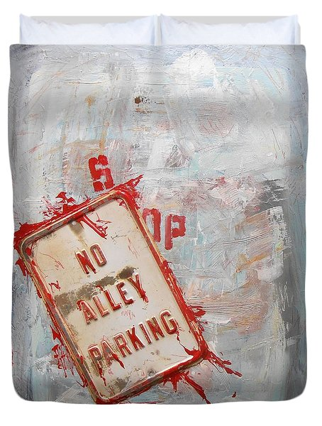 No Alley Parking Duvet Cover