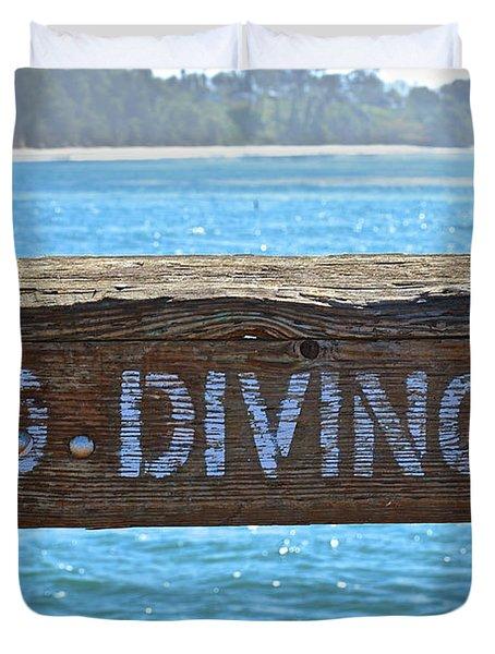 No Diving Duvet Cover