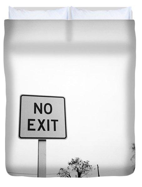 No Exit Duvet Cover by Les Cunliffe