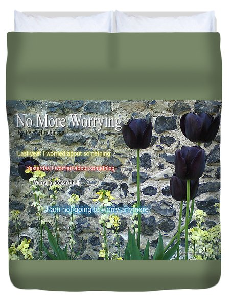 No More Worrying Duvet Cover
