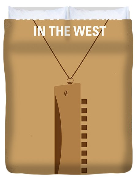 No059 My Once Upon A Time In The West Minimal Movie Poster Duvet Cover by Chungkong Art