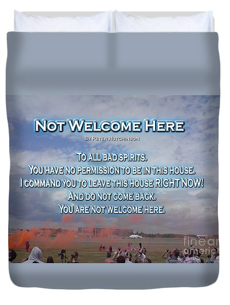 Not Welcome Here Duvet Cover