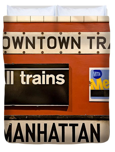 Duvet Cover featuring the photograph Nyc Subway Signs by Susan Candelario