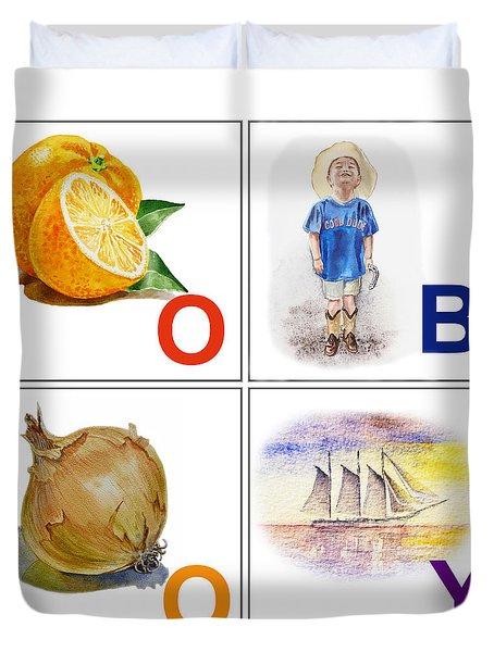O Boy Art Alphabet For Kids Room Duvet Cover by Irina Sztukowski