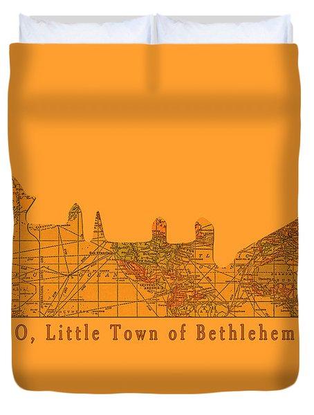 O Little Town Of Bethlehem Duvet Cover by Sarah Vernon