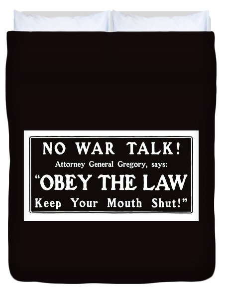 Obey The Law Keep Your Mouth Shut Duvet Cover by War Is Hell Store