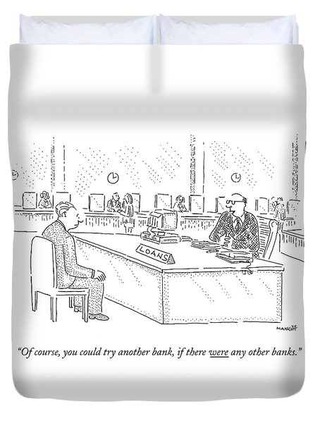 Of Course, You Could Try Another Bank, If Duvet Cover