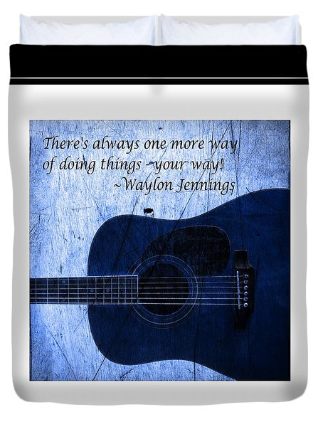 One More Way - Waylon Jennings Duvet Cover by Barbara Griffin