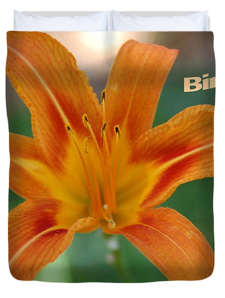 Orange Lily Birthday 1 Duvet Cover by Aimee L Maher Photography and Art Visit ALMGallerydotcom