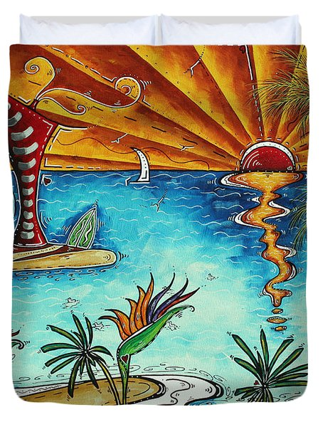 Original Coastal Surfing Whimsical Fun Painting Tropical Serenity By Madart Duvet Cover by Megan Duncanson