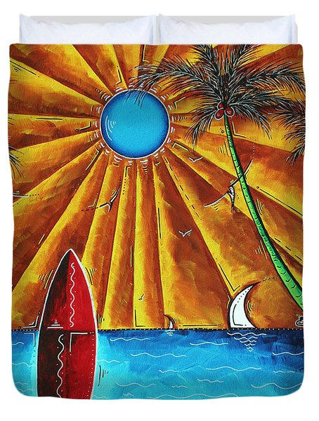 Original Tropical Surfing Whimsical Fun Painting Waiting For The Surf By Madart Duvet Cover by Megan Duncanson