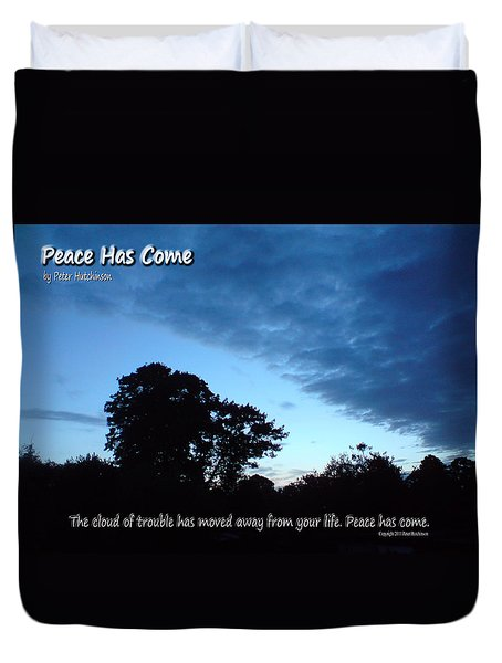 Peace Has Come Duvet Cover