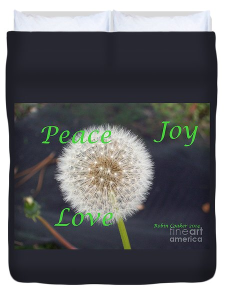 Peace Joy And Love Duvet Cover