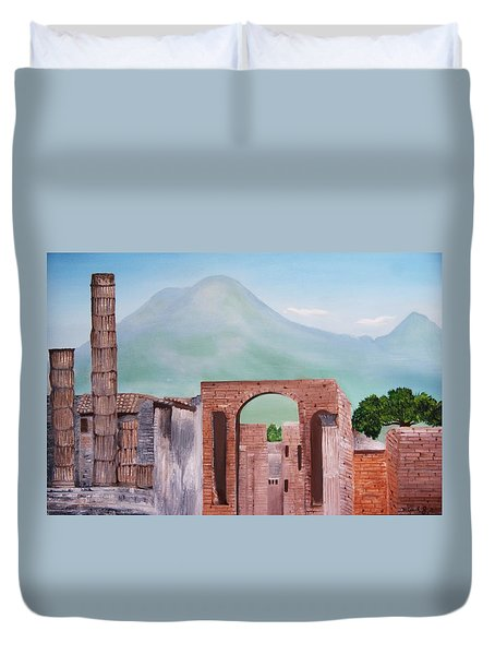 Pompeii And Vesuvius   Duvet Cover