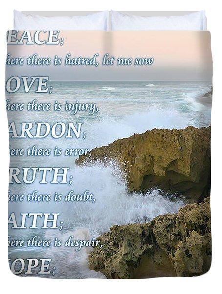 Prayer Of Saint Francis Duvet Cover