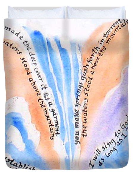 Psalm 104 Duvet Cover by Linda Feinberg