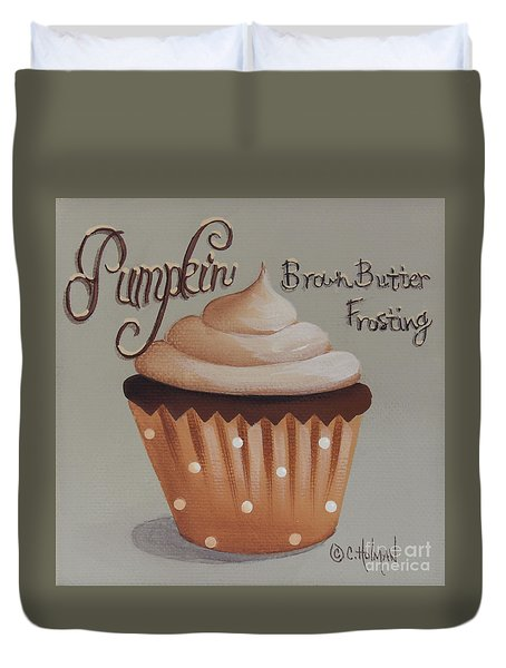 Pumpkin Brown Butter Frosting Cupcake Duvet Cover by Catherine Holman