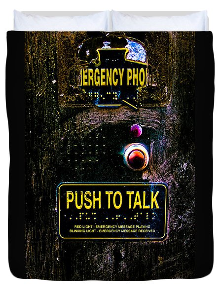 Push To Talk Duvet Cover by Bob Orsillo