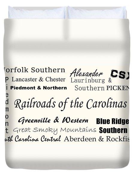 Railroads Of The Carolinas Black Lettering Duvet Cover
