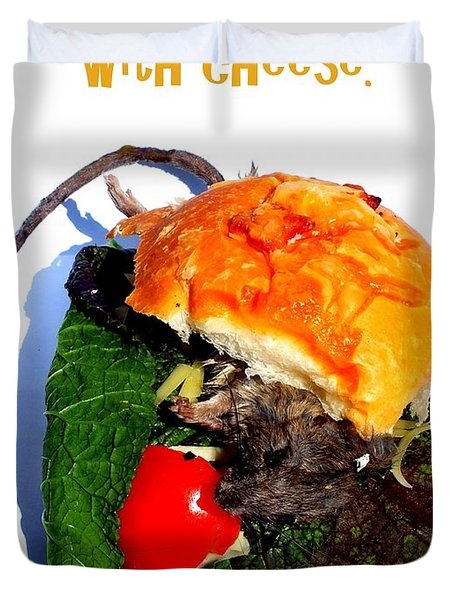 Ratburger With Cheese Duvet Cover