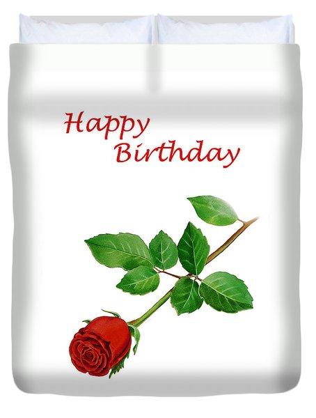 Red Rose Happy Birthday  Duvet Cover by Irina Sztukowski