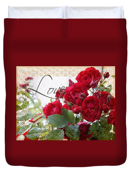 Duvet Cover featuring the photograph Red Roses Love And Lace by Sandra Foster