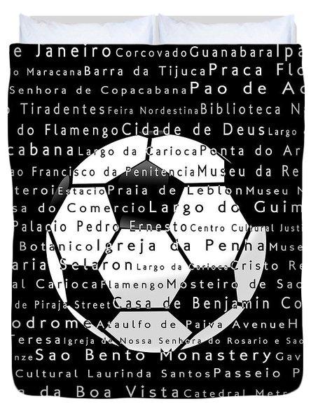 Rio De Janeiro In Words Black Soccer Duvet Cover