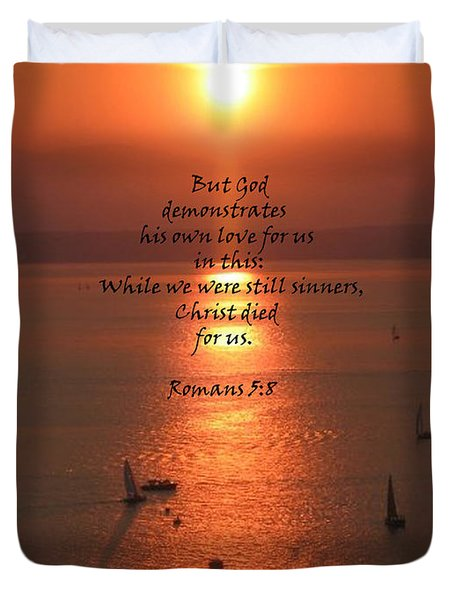 Romans 5 8 Duvet Cover