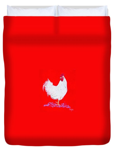 Rooster For The Cafe Duvet Cover by Jan Matson
