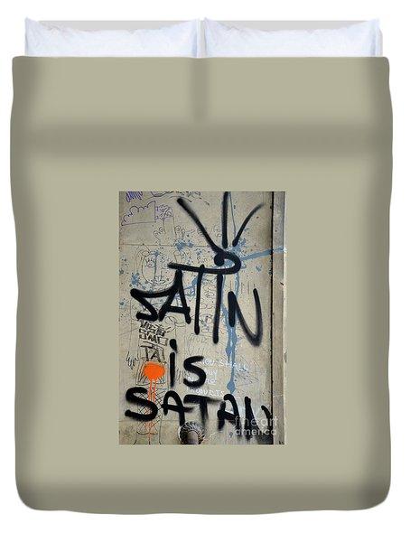 Duvet Cover featuring the photograph 'satin Is Satan' Graffiti - Bucharest Romania by Imran Ahmed