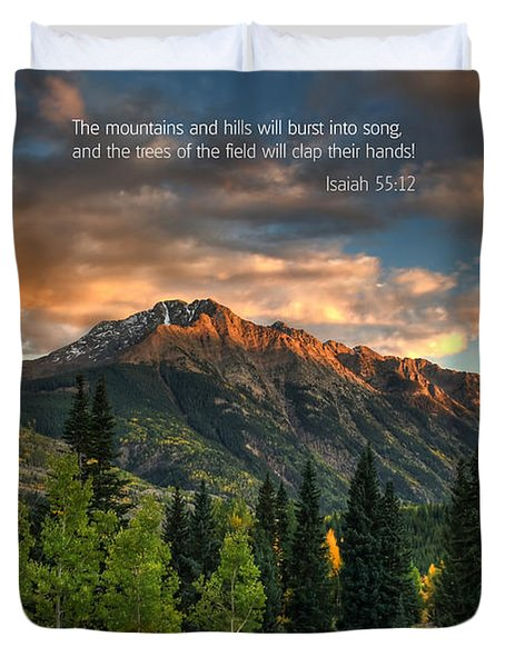 Scripture And Picture Isaiah 55 12 Duvet Cover by Ken Smith